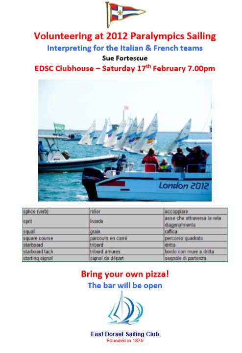 Talk about volunteering at 2012 Paralympic Sailing @ EDSC Clubhouse | England | United Kingdom